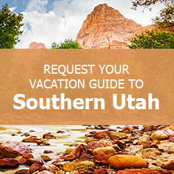 Vacation Guide to Southern Utah